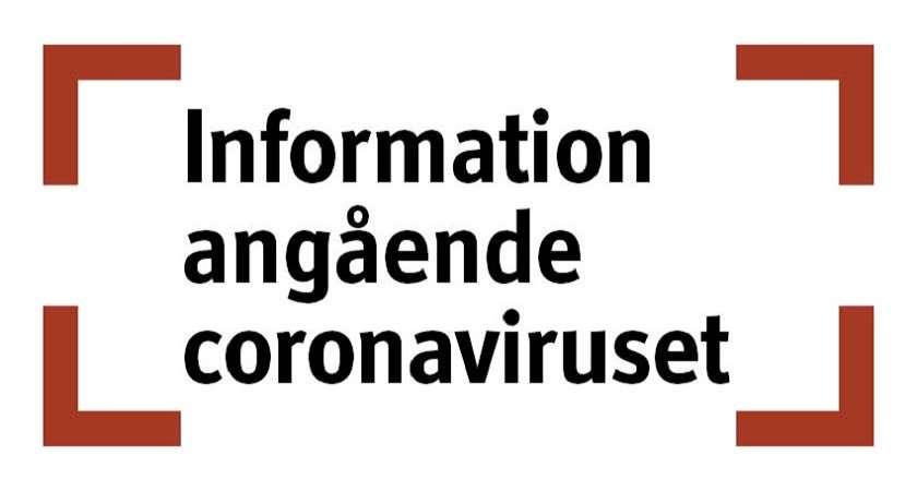 Texten: Information angående Corona inom roströda hakparenteser.